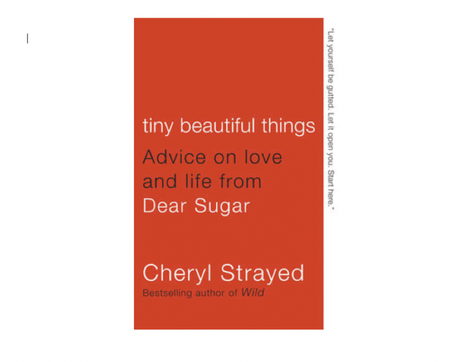 Tiny Beautiful Things Cheryl Strayed