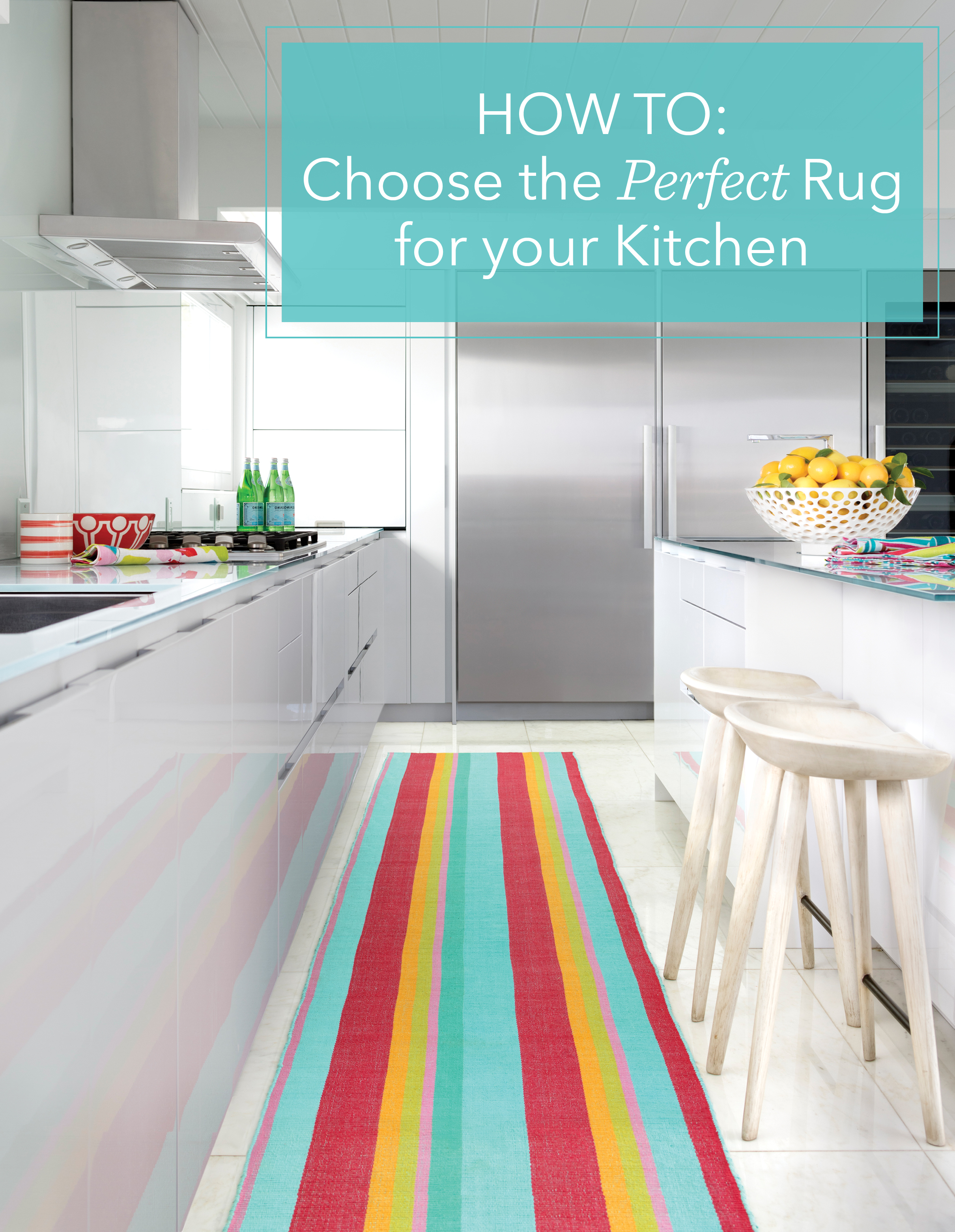 How to Choose the Perfect Rug For Your Kitchen | Annie Selke's Fresh American Style
