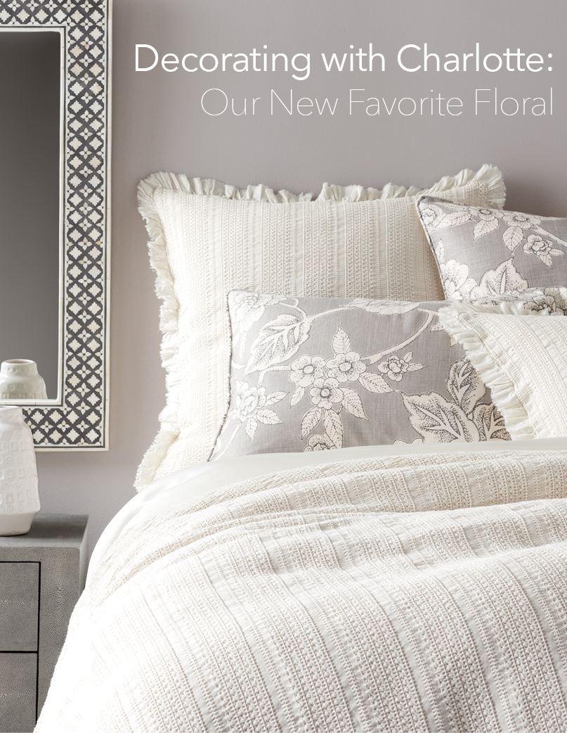 Decorating with Charlotte: Our New Favorite Floral | Annie Selke's Fresh American Style